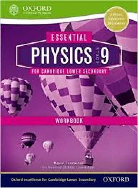 PHYSICS FOR CAMBRIDGE SECONDARY 1 - STAGE 9