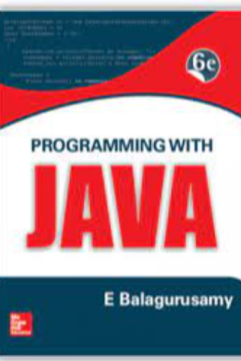 PROGRAMMING WITH JAVA - 6ED