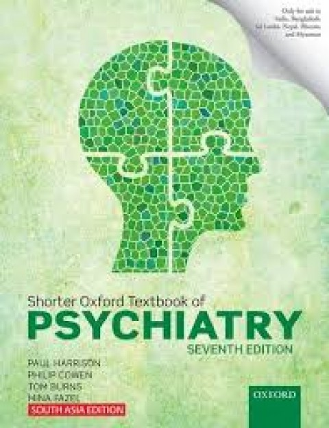 SHORTER OXFORD TEXTBOOK OF PSYCHIATRY - 7ED