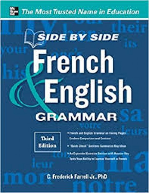 SIDE BY SIDE FRENCH ENGLISH GRAMMAR - THIRD EDITIO