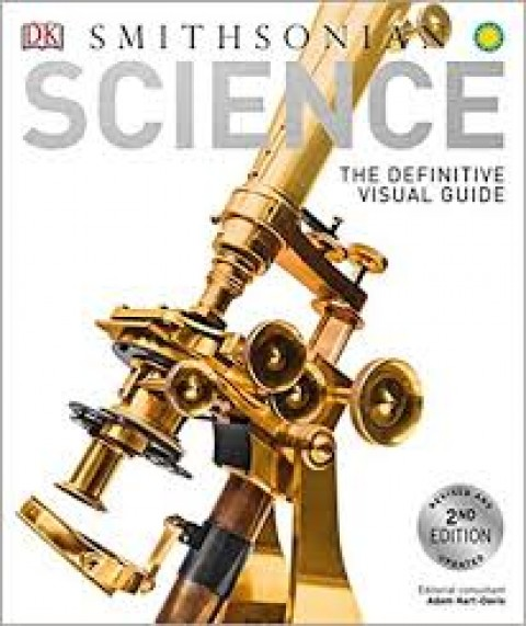 SMITHSONIAN SCIENCE THE DEFINITIVE VISUAL GUIDE