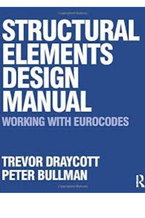STRUCTURAL ELEMENTS DESIGN MANUAL WORKING WITH EUR