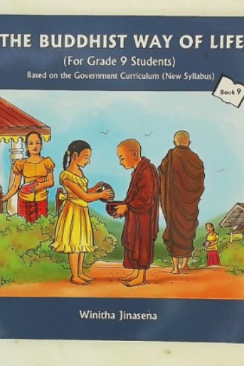 THE BUDDHIST WAY OF LIFE - BOOK 9
