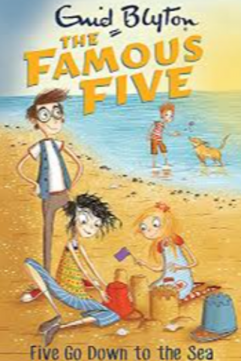 THE FAMOUS FIVE - FIVE GO DOWN TO THE SEA