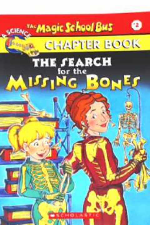 THE MAGIC SCHOOL BUS CHAPTER BOOK - THE SEARCH FOR
