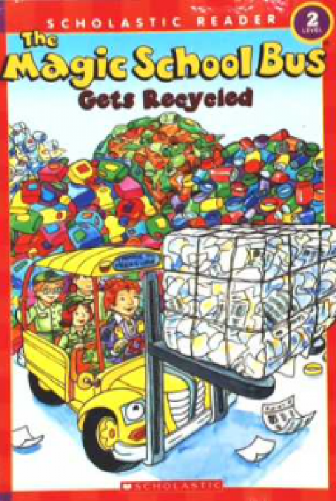 THE MAGIC SCHOOL BUS - GETS RECYCLED