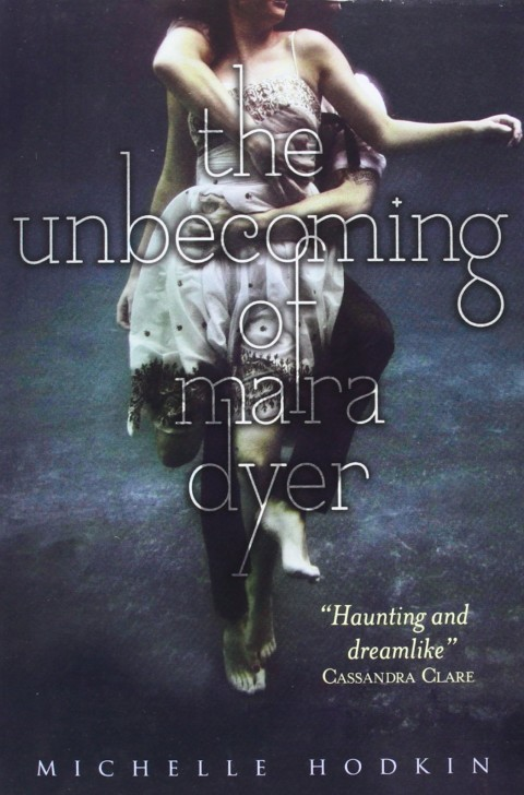 THE UNBECOMING OF MARA DYER-Book 1
