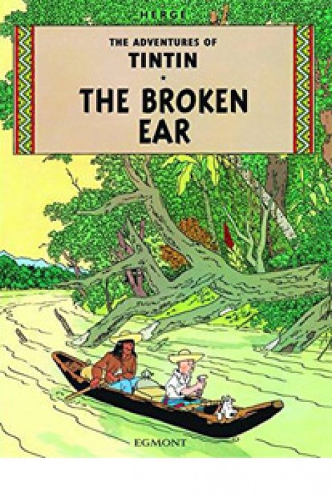TIN TIN IN THE BROKEN EAR