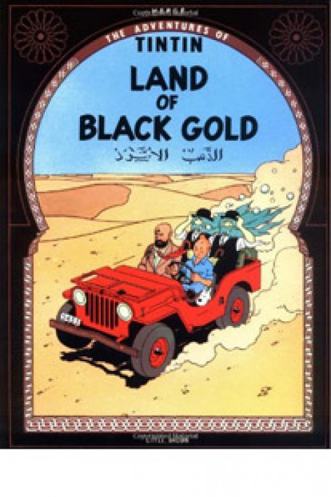 TIN TIN LAND OF BLACK GOLD