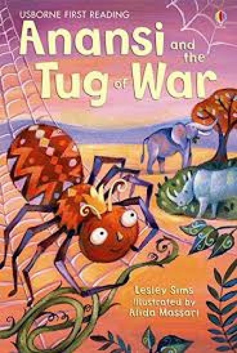 USBORNE FIRST READING - ANANSI AND THE TUG OF WAR