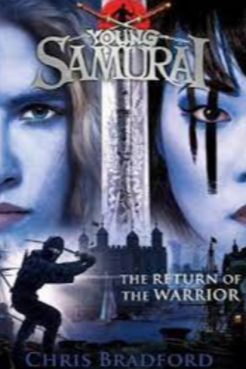 YOUNG SAMURAI - THE RETURN OF THE WARRIOR